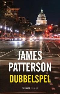 Dubbelspel   James Patterson  