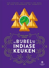 De bijbel van de Indiase keuken | Paulami Joshi |