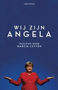 Wij zijn Angela | Marcia Luyten ; Wilma de Rek ; Cécile Narinx ; Margriet Brandsma ; Devika Partiman |