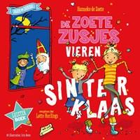 De zoete zusjes vieren Sinterklaas   Hanneke de Zoete  