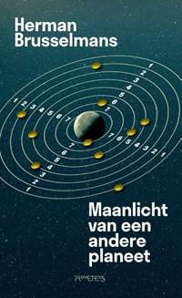 Maanlicht van een andere planeet   Herman Brusselmans  