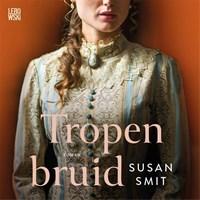 Tropenbruid   Susan Smit  
