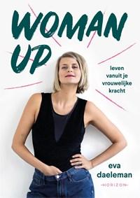 Woman Up | Eva Daeleman |