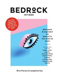 Bedrock - het boek  Motiveert & inspireert om bewust in het leven te staan | Nina Pierson |