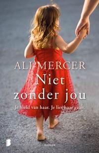 Niet zonder jou | Ali Mercer |
