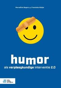 Humor als verpleegkundige interventie 2.0   Marcellino Bogers ; Fransiska Kleijer  