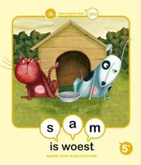 sam is woest | Isabelle Gielen |