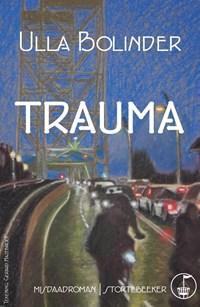 Trauma | Ulla Bolinder |