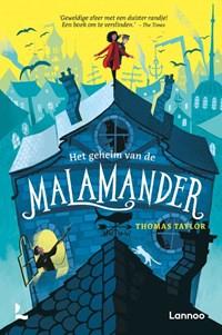 Het geheim van de malamander | Thomas Taylor |