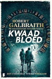 Kwaad bloed   Robert Galbraith  