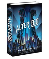 Alter ego | Marissa Meyer | 9789463491150